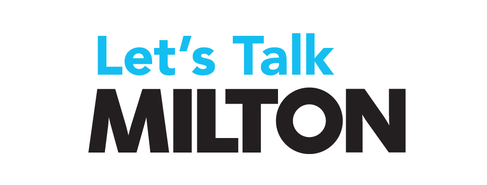 a white banner with the words Let's Talk Milton